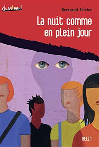 9782701148847: La nuit comme en plein jour (French Edition)