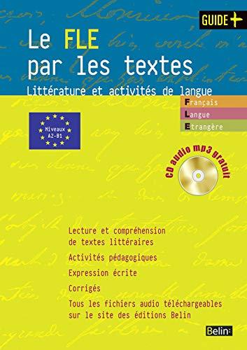 9782701148977: Le FLE par les textes : Littérature et activités de langue (1CD audio)