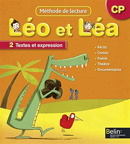 9782701149431: Méthode de lecture CP Léo et Léa : Tome 2, Textes et expression, programmes 2008