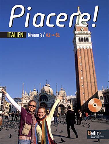 9782701149851: Italien Niveau 3 A2/B1 Piacere ! (1CD audio)