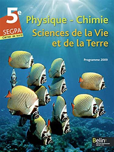 Physique-Chimie ; Sciences de la Vie et: Chapron, Gérard/ Collet,