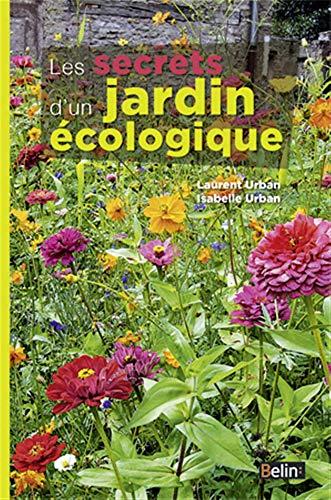 9782701151229: Les secrets d'un jardin ecologique