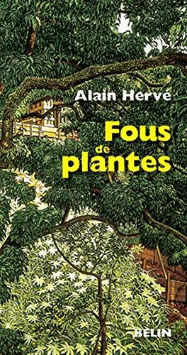 9782701151236: Fous de plantes