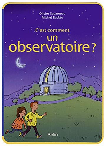 9782701151359: C'est comment un observatoire ?