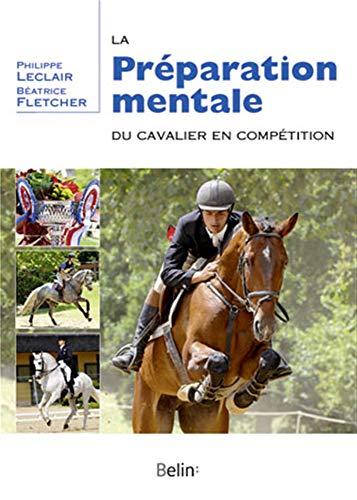 PREPARATION MENTALE DU CAVALIER -LA-: LECLAIR FLETCHER