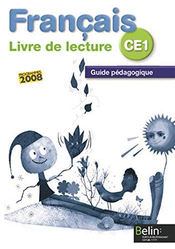 9782701151960: Fran�ais CE1 Livre de lecture : Guide p�dagogique, programmes 2008