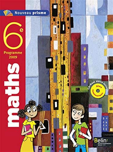 9782701152615: Maths 6e Nouveau prisme : Programme 2009, petit format (1Cédérom)