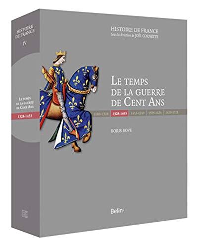 9782701153056: Le temps de la guerre de Cent Ans (1328-1453) (French Edition)