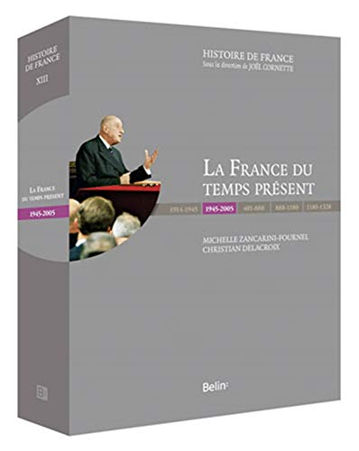 9782701153148: La France du temps présent (1945-2005) (French Edition)