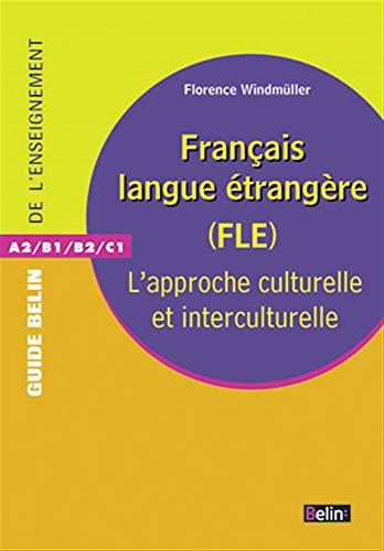 FRANCAIS LANGUE ETRANGERE APPROCHE CULTU: WINDMULLER FLORENCE