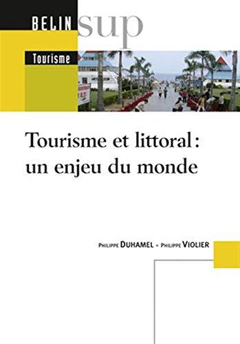 9782701153650: Tourisme et littoral : un enjeu du monde