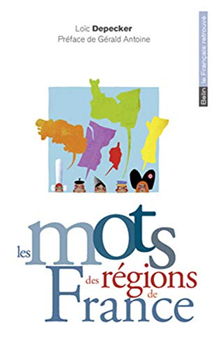 9782701153698: Les mots des régions de France (French Edition)