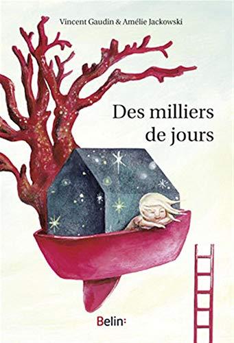 MILLIERS DE JOURS -DES-: GAUDIN JACKOWSKI