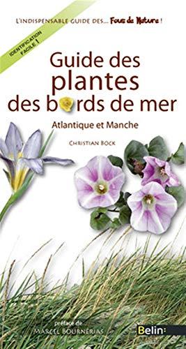 9782701154176: Guide des plantes des bords de mer (Guides des fous de nature) (French Edition)