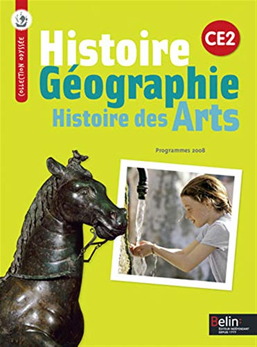 9782701154275: Histoire G�ographie Histoire des Arts CE2 : Programmes 2008 (Odyss�e)