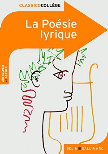 La Poesie Lyrique (French Edition): Julie Proust