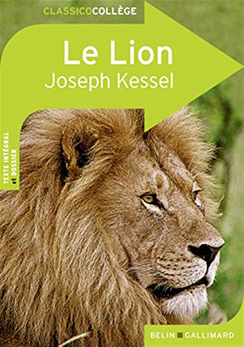 Le Lion (French Edition) (9782701154343) by Joseph Kessel