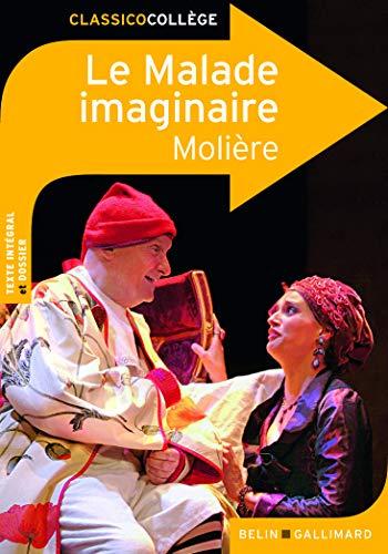 9782701154350: Le Malade imaginaire (Classico Coll�ge)