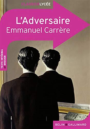 9782701154459: L'Adversaire (ClassicoLycée)