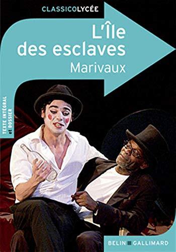 9782701154497: L'Île des esclaves (ClassicoLycée)