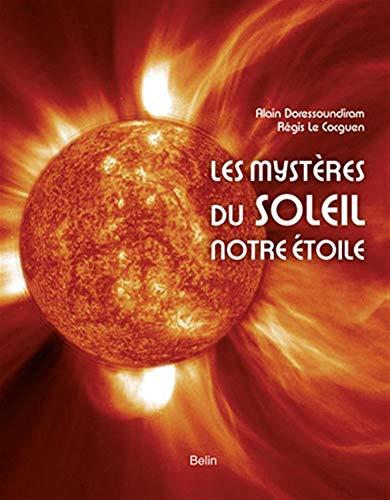 9782701154619: Les mystères du soleil, notre étoile (French Edition)