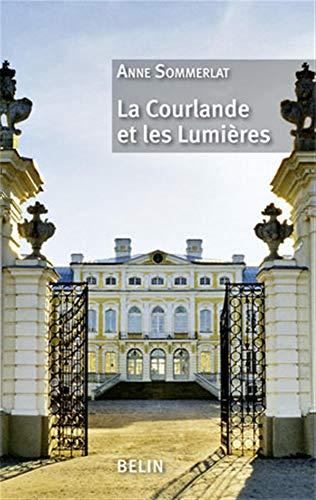 9782701154718: La Courlande et les Lumières (French Edition)