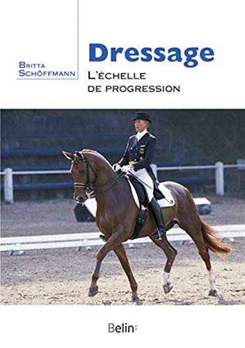 9782701154893: Dressage : l'échelle de progression