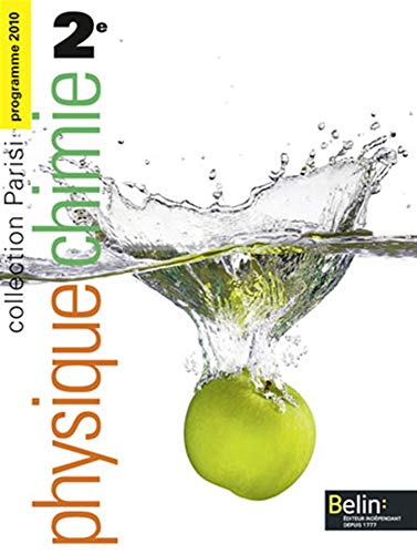 9782701155418: Physique Chimie 2e Programme 2010 (French Edition)