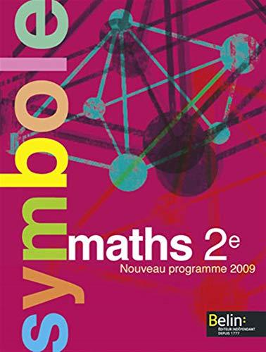 9782701155432: Maths 2e : Manuel petit format, Nouveau programme 2009 (Symbole)