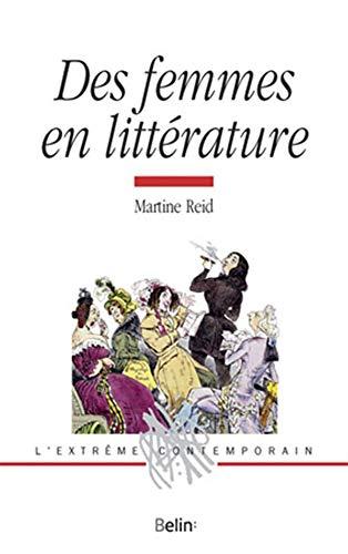 9782701155661: Des femmes en littérature (L'extrême contemporain)