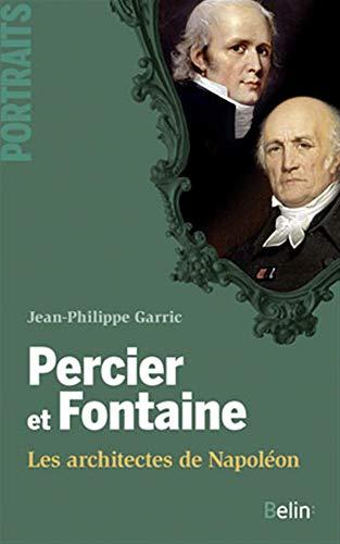 9782701155692: Percier et Fontaine ; les architectes de Napoléon