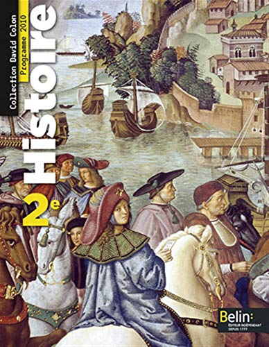 9782701156118: Histoire 2de Programme 2010 : Format compact (David Colon)