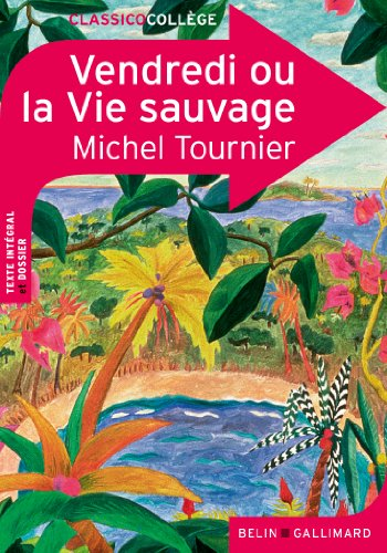 9782701156361: Vendredi ou la Vie sauvage (Classico Collège)