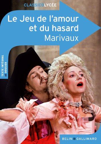 9782701156385: Le Jeu de l'amour et du hasard (ClassicoLycée)