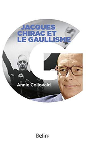 9782701157047: Jacques Chirac et le Gaullisme