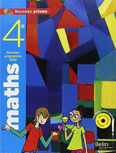 9782701157597: Maths 4e Nouveau prisme : Programme 2009