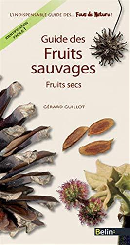 9782701157993: Fruits Secs - Guide des fruits sauvages T.2