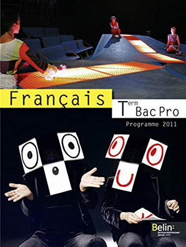 9782701158174: Français Tle Bac Pro (French Edition)