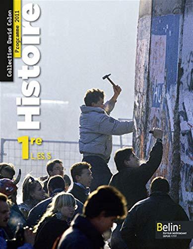 9782701158389: Histoire. 1ere L, ES, S. Livre de l'élève. Per il Liceo classico (David Colon)