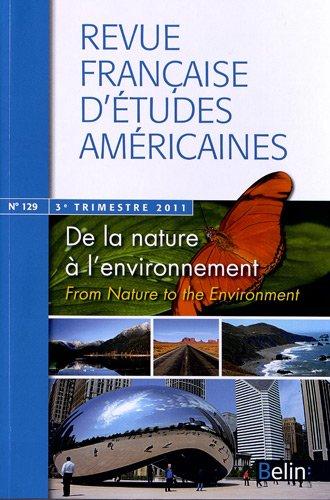9782701158464: Revue française d'études américaines, N° 129, 3e trimestre : De la nature à l'environnement