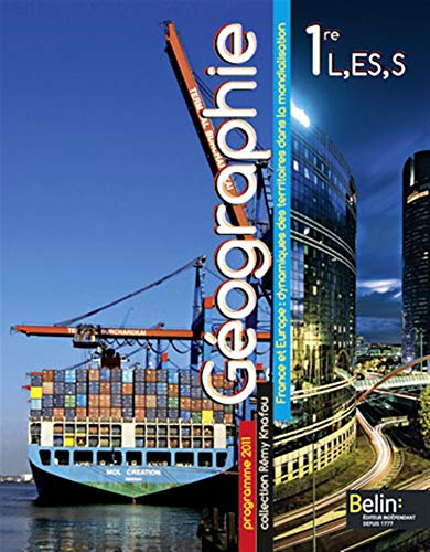 9782701158662: Géographie 1e L, ES, S : France et Europe : dynamiques des territoires dans la mondialisation, format compact, programme 2011 (Petit format)