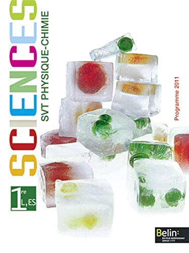 9782701158877: Sciences SVT Physique-Chimie 1e L, ES : Programme 2011