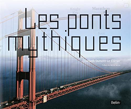 PONTS MYTHIQUES -LES-: DUMONT LE CORNEC