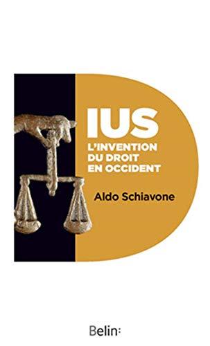 9782701161204: IUS. L'invention du droit en occident