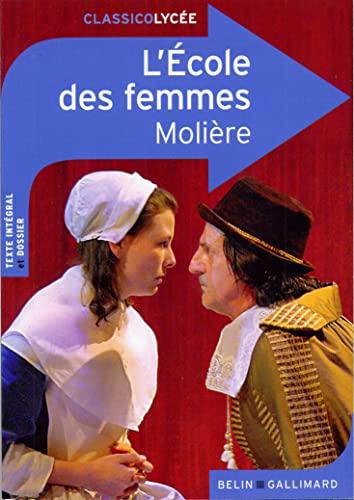 9782701161587: L'Ecole Des Femmes (French Edition)