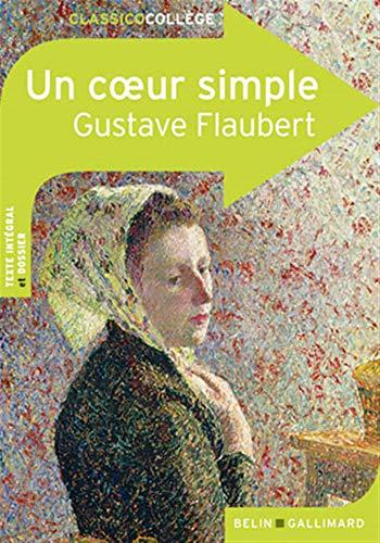 Un coeur simple (Classico Collège, 77) (French: Flaubert, Gustave
