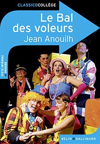 BAL DES VOLEURS (LE): ANOUILH JEAN