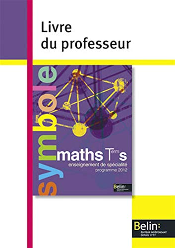 9782701162003: Maths Tle S enseignement de sp�cialit� : Livre du professeur, programme 2012