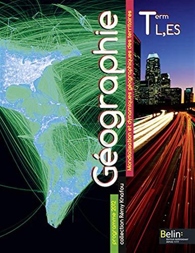 9782701162263: géographie ; terminale L, ES ; manuel de l'élève