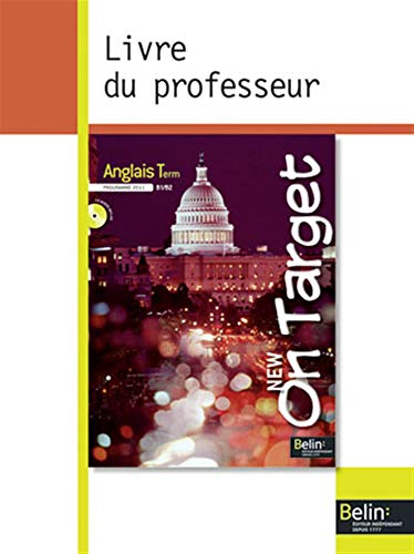 9782701162362: Anglais Tle B1/B2 On Target : Guide p�dagogique